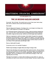 The 10 Second Kazlow Anchor