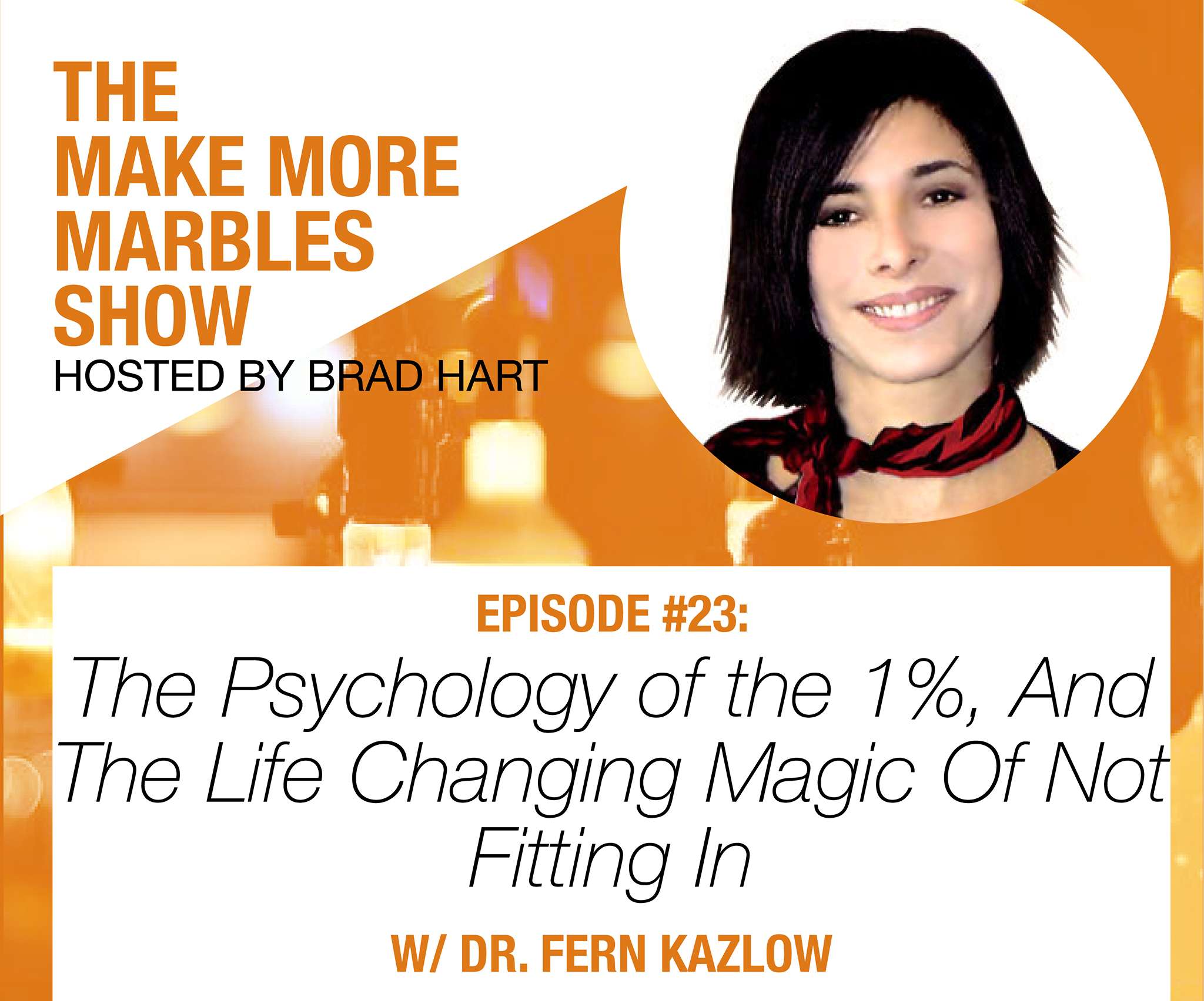 The Psychology Of The 1% And The Life Changing Magic Of Not Fitting In!
